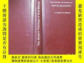 二手書博民逛書店THE罕見MODERN TECHNIQUE OF ROCK BLASTING 巖石爆破現代技術Y11966