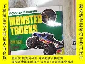 二手書博民逛書店MONSTER罕見MACHINES MONSTER TRUCKS 怪物機器怪物卡車Y261116