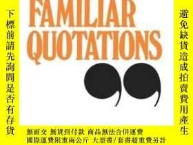 二手書博民逛書店Collection罕見Of Familiar Quotatio