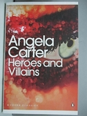 【書寶二手書T5/原文小說_ANW】Modern Classics Heroes and Villains_Angela Carter