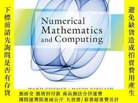 二手書博民逛書店Numerical罕見Mathematics And ComputingY464532 E. Ward Che