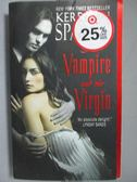 【書寶二手書T1/原文小說_IRJ】The Vampire and the Virgin_Kerrelyn Sparks, Kerrelyn Sparks