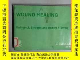 二手書博民逛書店英文書罕見wound healing 傷口愈合Y16354 詳情見圖片 詳情見圖片