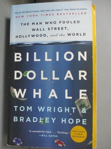 【書寶二手書T1/大學商學_JSX】Billion Dollar Whale-The Man Who Fooled..._Tom Wright