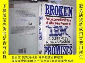 二手書博民逛書店Broken罕見Promises: An Unconventional View of What Went Wro