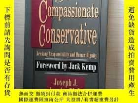 二手書博民逛書店The罕見Compassionate Conservative JJ. Jacobs 富有同情心的保守派JJ。雅各