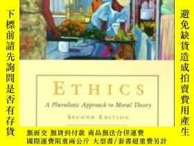 二手書博民逛書店Ethics罕見:a Pluralistic Approach