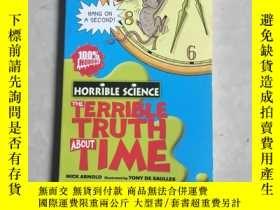 二手書博民逛書店The罕見Terrible Truth About TimeY405281 NICK ARNOLO Schol