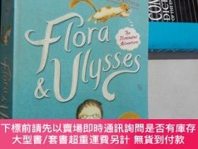 二手書博民逛書店Flora罕見and Ulysses The Illuminated Adventures(英文原版32開平裝)奇