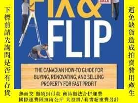 二手書博民逛書店Fix罕見and Flip: The Canadian How-To Guide for Buying, Reno