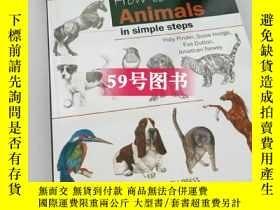 二手書博民逛書店130動物簡筆畫步驟解析罕見How to Draw: Animals in Simple StepsY2383