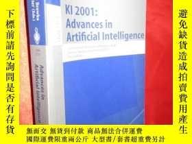 二手書博民逛書店KI罕見2001: Advances in Artificial