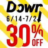 DOWN!!! 新品任選單件7折 / 30% OFF !!