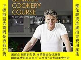 二手書博民逛書店Gordon罕見Ramsay s Ultimate Cookery Course-戈登·拉姆齊的終極烹飪課程Y