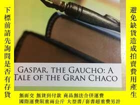 二手書博民逛書店Gasper罕見The Gaucho A Tale of the