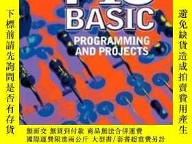 二手書博民逛書店Pic罕見Basic: Programming And Projects-Pic Basic:編程和項目Y43