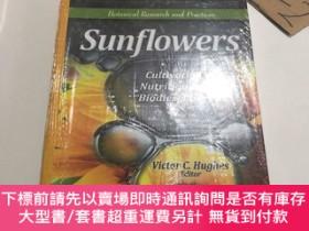 二手書博民逛書店sunflowers罕見(cultivation nutrition and biodiesel use)Y2