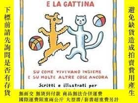 二手書博民逛書店I罕見Racconti sul Cagnolino e la Gattina. Su Come Vivevano
