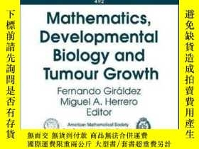 二手書博民逛書店Mathematics,developmental罕見Biology And Tumour Growth-數學、發