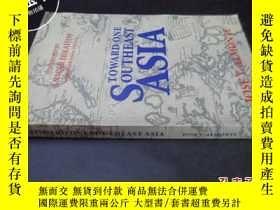 二手書博民逛書店TOWARD罕見ONE SOUTHEAST ASIA5919
