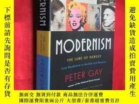 二手書博民逛書店Modernism:罕見The Lure of Heresy (