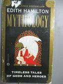 【書寶二手書T1/宗教_GDJ】Mythology-Timeless Tales of Gods and Heroes_Hamilton, Edith