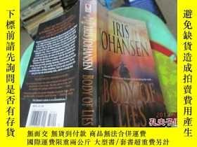 二手書博民逛書店IRIS罕見JOHANSEN BODY OF LIES約翰森的身體 如圖 37-4Y20079 約翰森的身體