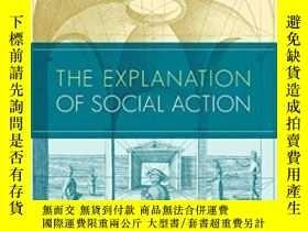二手書博民逛書店The罕見Explanation Of Social Action-社會行為的解釋Y436638 John L