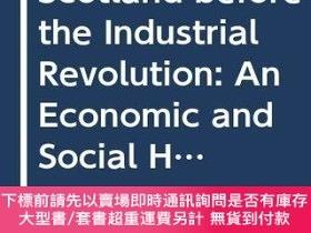 二手書博民逛書店Scotland罕見Before The Industrial RevolutionY255174 I. Wh