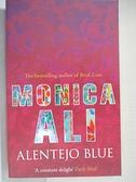 【書寶二手書T1/原文小說_GV7】Alentejo Blue. Monica Ali_Monica Ali