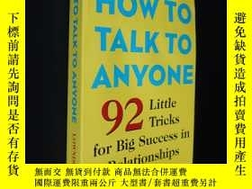 二手書博民逛書店How罕見to Talk to Anyone:92 Little