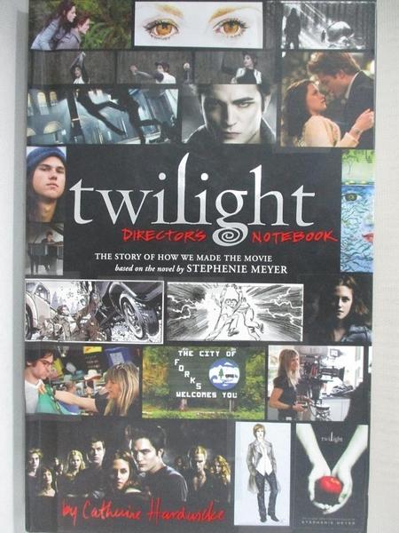 【書寶二手書T8/影視_AJS】Twilight Director s Notebook_Catherine Hardwicke