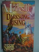 【書寶二手書T3/原文小說_LPP】Darksong Rising_L.E.Mpdesitt,Jr.