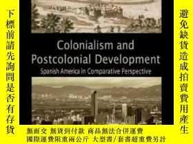 二手書博民逛書店Colonialism罕見And Postcolonial DevelopmentY256260 James