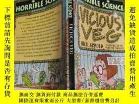 二手書博民逛書店horrible罕見science vicious veg 可怕的科學邪惡的蔬菜Y200392