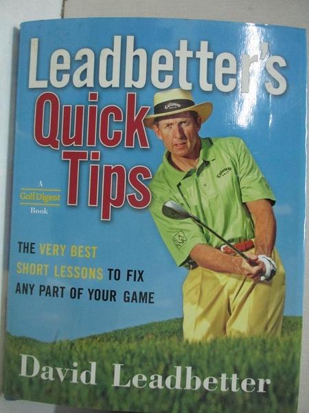 【書寶二手書T1/體育_JRP】Leadbetter's Quick Tips: The Very Best Short Lessons to Fix…