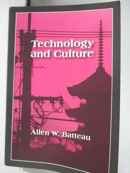 【書寶二手書T5/原文小說_DIH】Technology and Culture_Batteau Allen W.