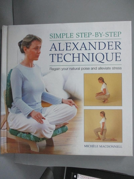 【書寶二手書T1/保健_IPZ】Simple Step-by-Step...-Regain Your Natural Poise..._Macdonnell