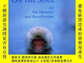 二手書博民逛書店Aristotle s罕見On The Soul And On Memory And Recollection
