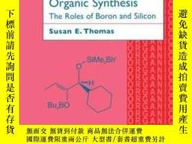 二手書博民逛書店Organic罕見Synthesis: The Roles Of