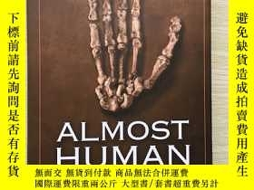 二手書博民逛書店Almost罕見Human The Astonishing Ta