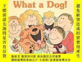 二手書博民逛書店What罕見a Dog !-好一只狗!Y346464 Sharon Gordon Published by T