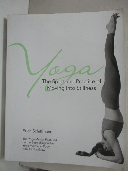 【書寶二手書T1/體育_DZR】Yoga: The Spirit and Practice of Moving into Stillness