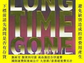 二手書博民逛書店Long罕見Time Gone: A Novel of Susp