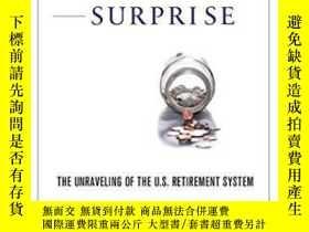 二手書博民逛書店The罕見Predictable Surprise: The Unraveling Of The U.s. Ret