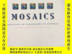 二手書博民逛書店Mosaics:罕見Focusing on Paragraphs