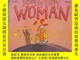 二手書博民逛書店THE罕見TEENY TINY WOMANY380600 Arthur robins walker books