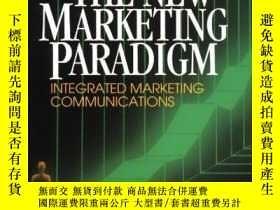二手書博民逛書店The罕見New Marketing Paradigm: Integrated Marketing Communi