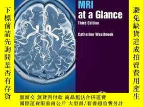二手書博民逛書店MRI罕見at a Glance, 3rd EditionY410016 Catherine Westbroo