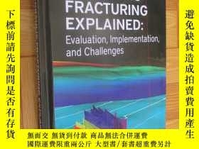 二手書博民逛書店Hydraulic罕見Fracturing Explained:Evaluation, Implementatio